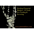 Hacking Financial Markets - 25 Tools For Trading & Investing